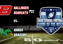 WATCH: Ballinger Bearcats vs Bangs Dragons – Week 7 CSN Game of the Week 10/11/19